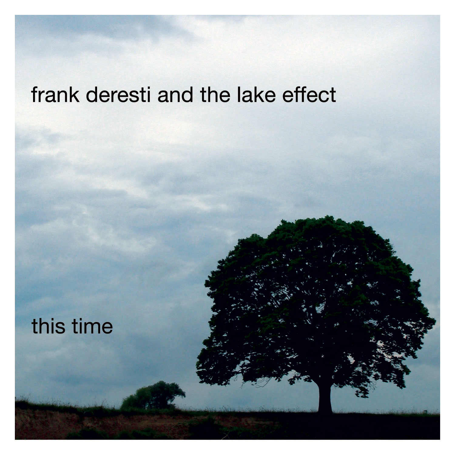 Frank Deresti and the Lake Effect - This Time (CD)